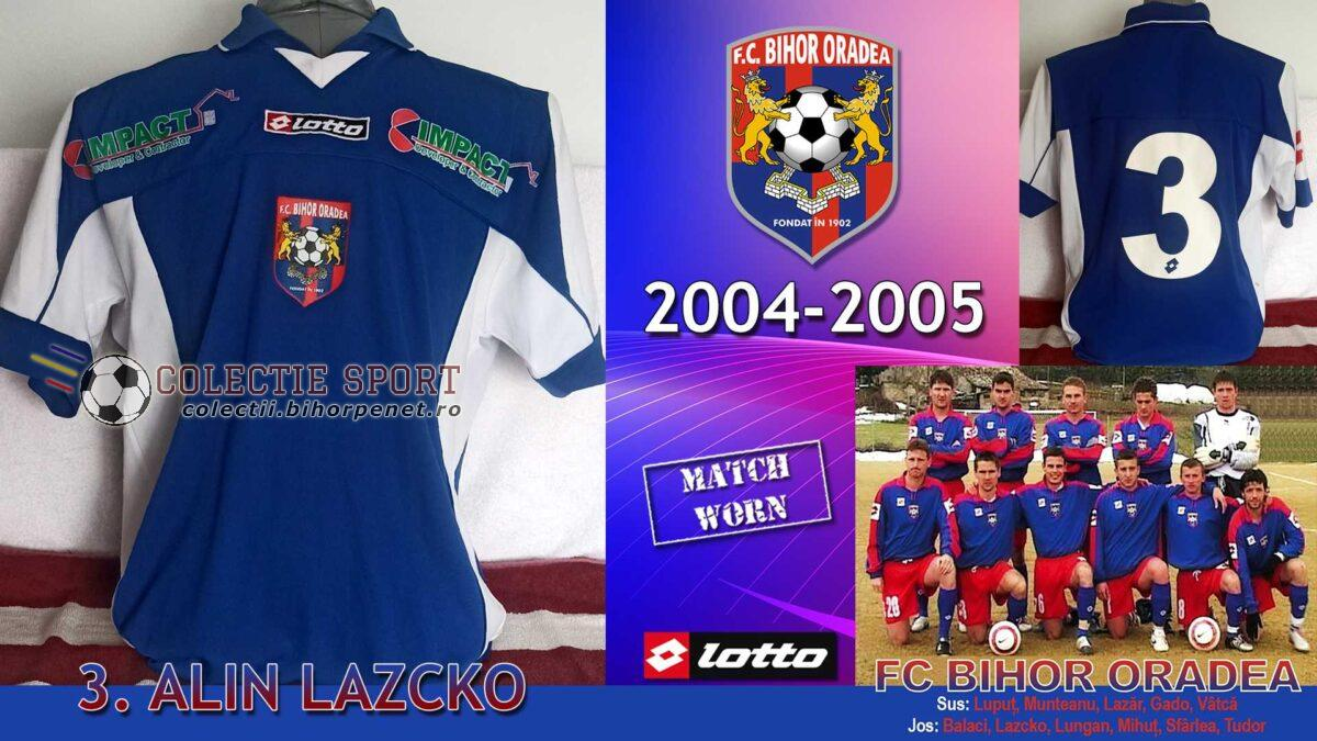 Tricou de joc Lotto, FC Bihor Oradea, sezonul 2004-2005, 3. Alin Lazcko. Foto credit poza FC Bihor: www.fcbihor.ro